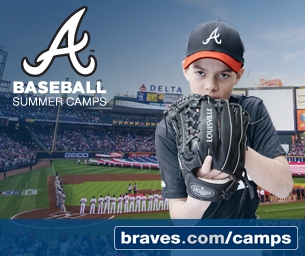 FEATURED CAMP: Atlanta Braves Baseball Camps