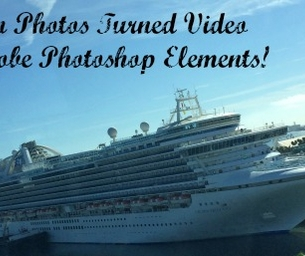 Vacation Photos Turned Video with Adobe Photoshop Elements 13!