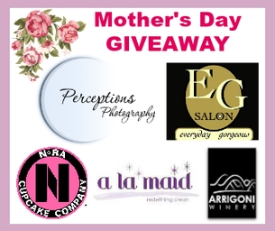 MOTHER'S DAY GIVEAWAY ~ A $550 VALUE