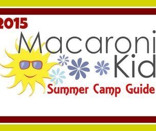 Macaroni Kid North Worcester 2015 Summer Camp Guide