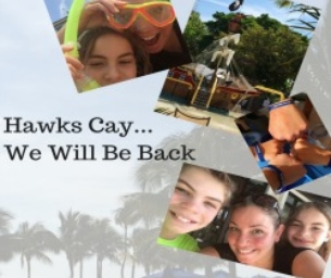 Hawks Cay... We will be Back!