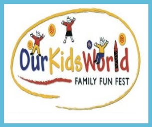 Our Kids World Family Fun Fest Ticket Giveaway