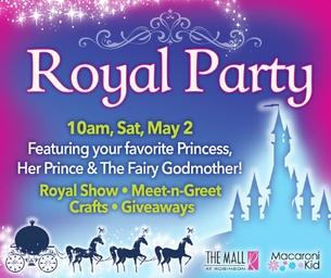 A Royal Party - May 2 at The Mall At Robinson FREE