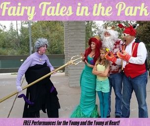 FAIRY TALES IN THE PARK STARTS SATURDAY & SUNDAY