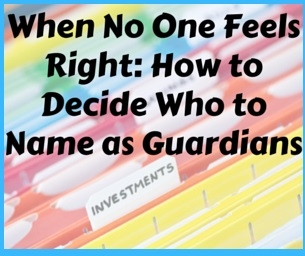 When No One Feels Right: How to Decide on a Guardian