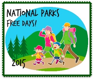 2015 FREE ENTRANCE DAYS AT OUR NATIONAL PARKS