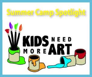 Summer Camp Spotlight: Kids Need More Art - Summer Art Series