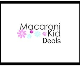 Macaroni Kid Deals!