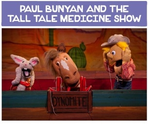 GIVEAWAY: Paul Bunyan and the Tall Tale Medicine Show at CPA