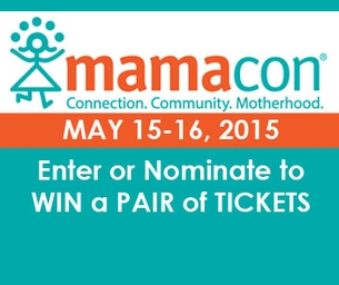 It's YOUR Time! Win a Pair of Tickets to MamaCon 2015!