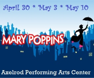 Mary Poppins: 3 Shows at Jersey Shore's Axelrod Performing Arts Center