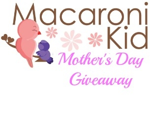 Macaroni Kid's Mother's Day Giveaway!