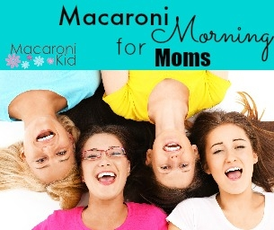 You're Invited! Macaroni Morning for Moms