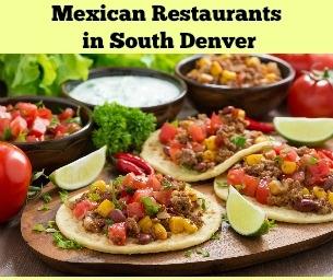 Favorite Mexican Restaurants in South Denver