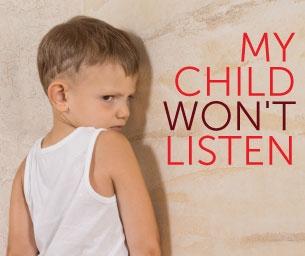 Help... My 5-Year-Old Won't Listen!
