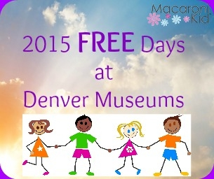 2015 Remaining FREE Days at Denver Metro Museums