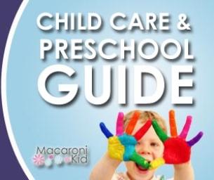Macaroni Kid Child Care/Preschool Guide