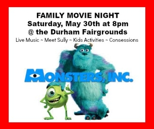 FAMILY MOVIE NIGHT AT THE DURHAM FAIRGROUNDS ~ MAY 30th