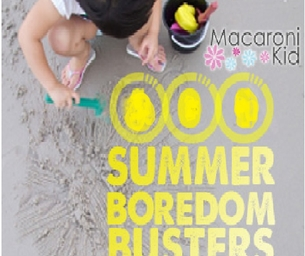 2015 Summer Boredom Busters- Your Ultimate Guide to Local Fun