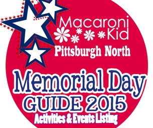 MEMORIAL DAY GUIDE- PITTSBURGH NORTH AREA