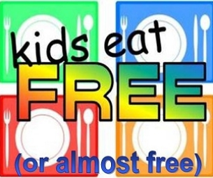 Kids Eat Free (or almost free)!