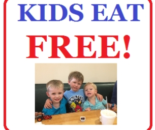 KIDS EAT FREE:  Check the List Before You Head Out to Dinner!