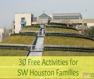 30 Free Activities for SW Houston Families