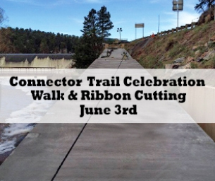 You're Invited ~ Connector Trail Celebration Walk & Ribbon Cutting