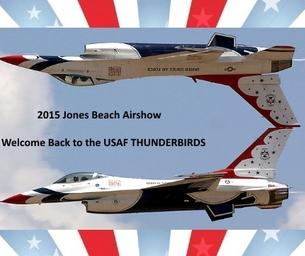 2015 Jones Beach Airshow Welcomes Back the THUNDERBIRDS!
