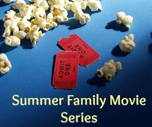 INDOOR Summer Movie Series for Families- FREE or Cheap!