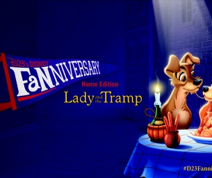 Celebrate Disney's D23 Fanniversary with Lady & the Tramp!