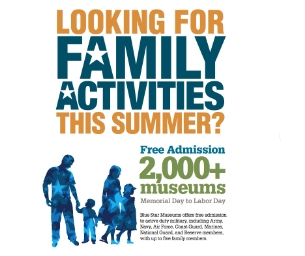 FREE MUSEUM ADMISSION FOR MILITARY THROUGH LABOR DAY