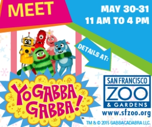 Yo Gabba Gabba! Meet & Greet at the SF Zoo FREE with Admission!