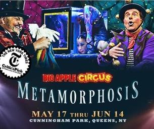 BIG APPLE CIRCUS Presents METAMORPHOSIS at Cunningham Park, Queens, NY
