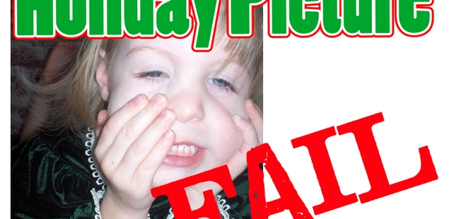 Holiday Picture FAIL