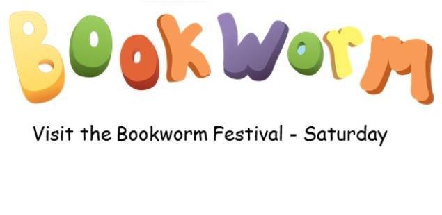 This Week's Highlights - Visit the Bookworm Festival this Saturday