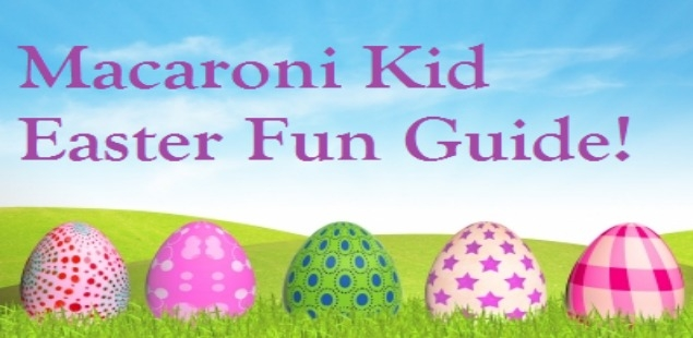 Our Easter Fun Guide is Out!