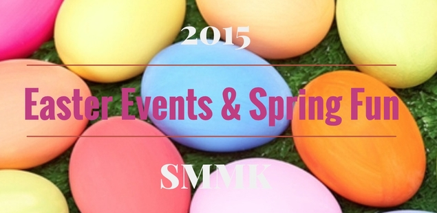 Easter Fun & Spring Events