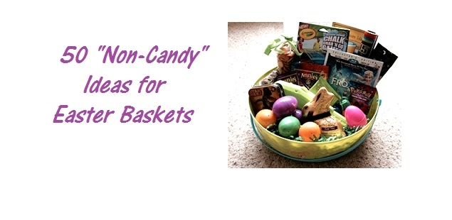 Ideas for Non-Candy Easter Basket Surprises