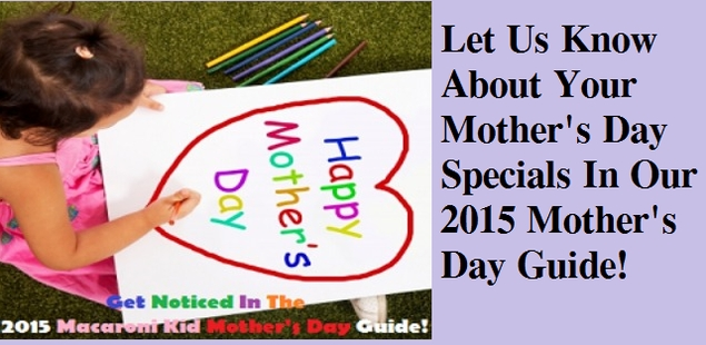 Be a Part of Our 2015 Mother's Day Guide