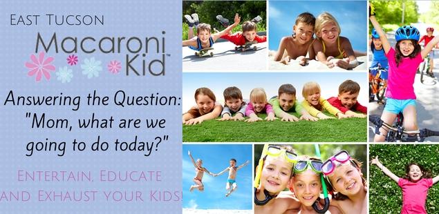 Activities for Kids in Tucson, Arizona!