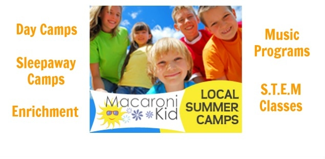 Find Day Camps, Sleepaway Camps, Summer Classes in Macaroni Kid's Summer Camp Guide