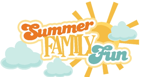 Welcome Summer Family Fun!