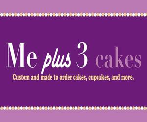 Me Plus Three Cakes