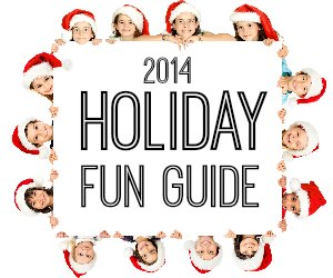 2014 Holiday Fun Guide
