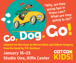 Go, Dog. Go! Presented by CATCO is Kids