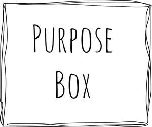 Purpose Box