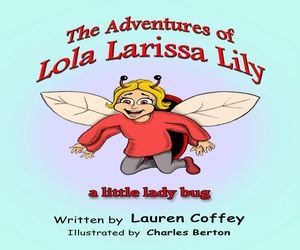 Adventures Of Lola Larissa Lily