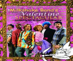Milkshake Band's Valentine Spectacular